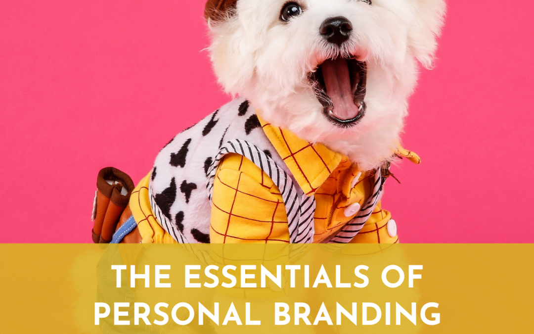 #059: The Essentials of Personal Branding