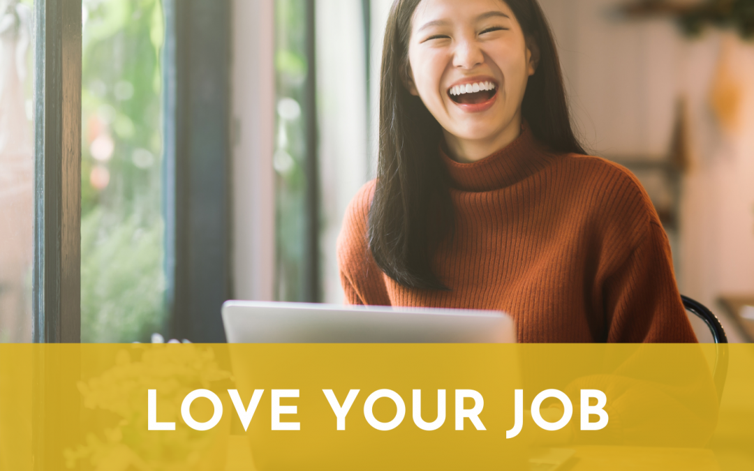 #061: Love Your Job