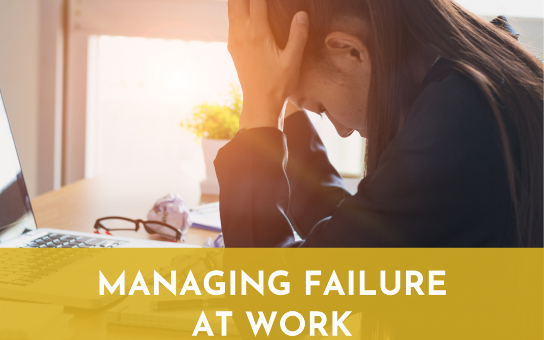 #062: Managing Failure at Work
